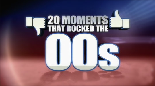 20 Moments That Rocked The 00's