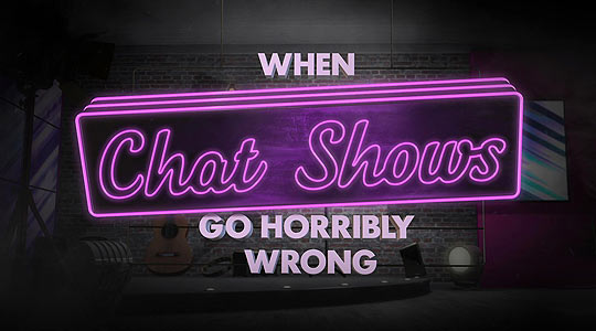 When Chatshows Go Horribly Wrong
