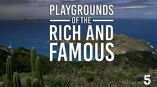 Playgrounds of the Rich and Famous