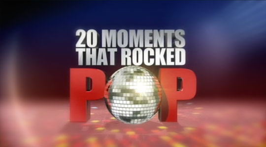 20 Moments That Rocked Pop